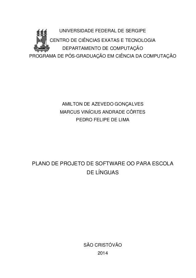 UNIVERSIDADE FEDERAL DE SERGIPE CENTRO DE CIÊNCIAS EXATAS E TECNOLOGIA DEPARTAMENTO DE COMPUTAÇÃO PROGRAMA DE PÓS-GRADUAÇÃ...