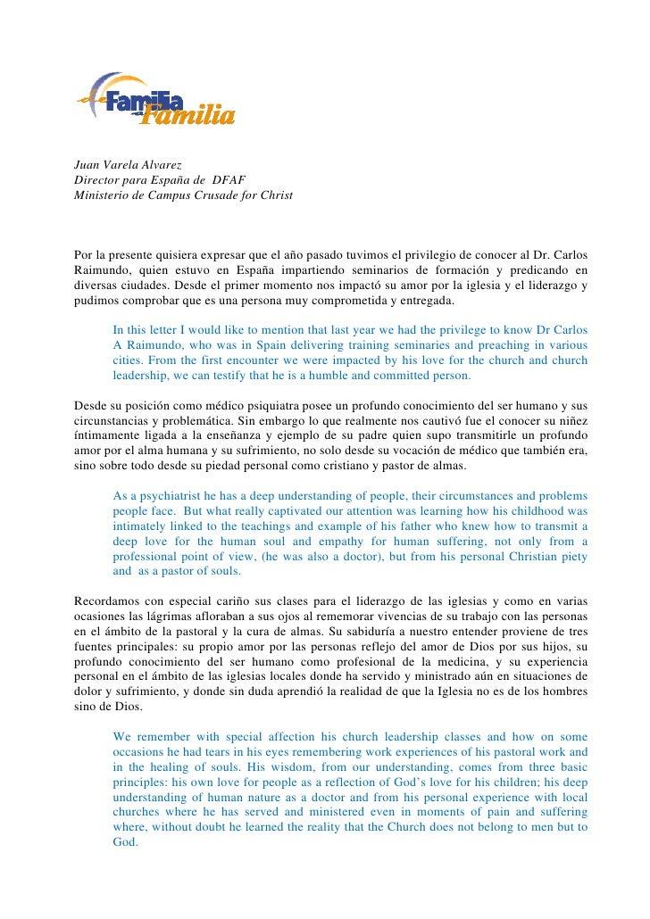 Juan Varela AlvarezDirector para España de DFAFMinisterio de Campus Crusade for ChristPor la presente quisiera expresar qu...