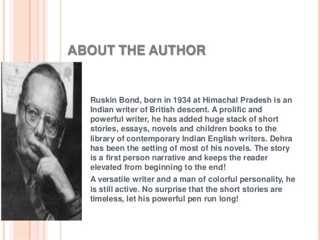 Explain how Ruskin Bond uses irony in the story ''The Eyes Are Not Here.