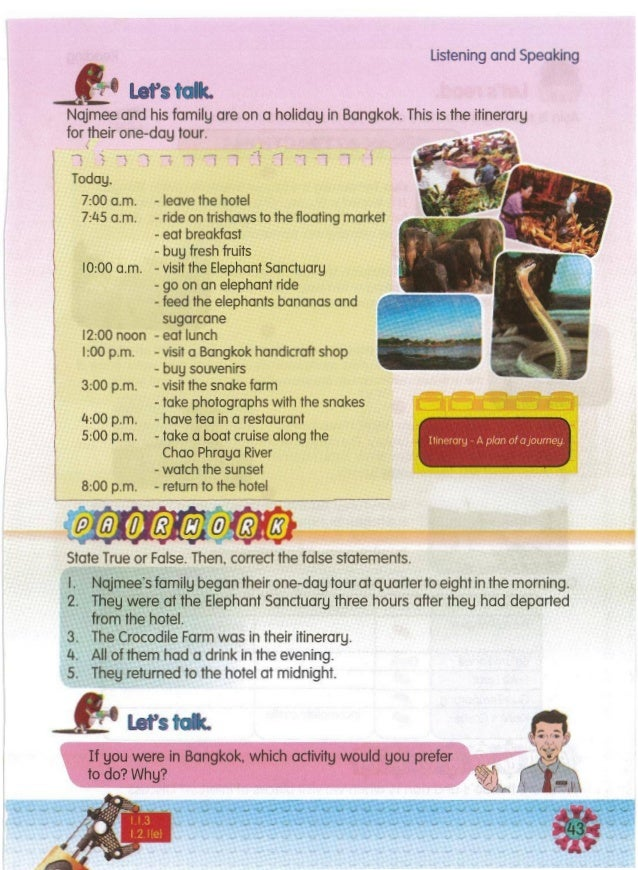 If you were in Bangkok.whichactivitywould you prefer fodo?Why? Let'stalc. Itineroru - A plan of aJourney listening and Spe...