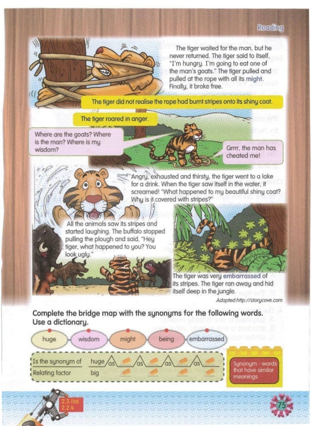/ 4. The tiger screamed when it saw its reflection because it was ... A. surprised to see its body swollen. B. shocked to ...