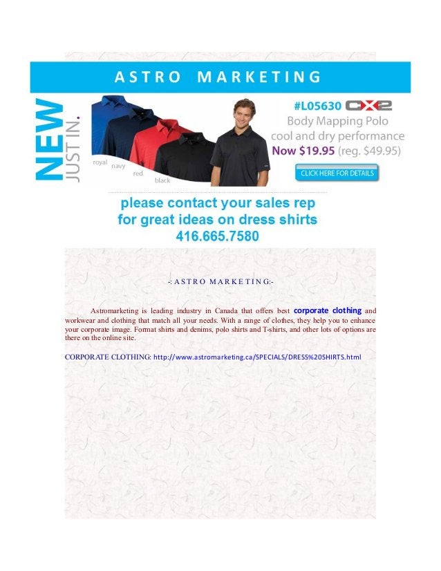 -: A S T R O M A R K E T I N G:-  Astromarketing is leading industry in Canada that offers best corporate clothing and wor...