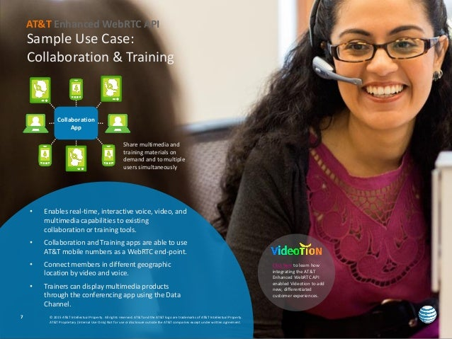 Sample Use Case: Collaboration & Training © 2015 AT&T Intellectual Property. All rights reserved. AT&T and the AT&T logo a...