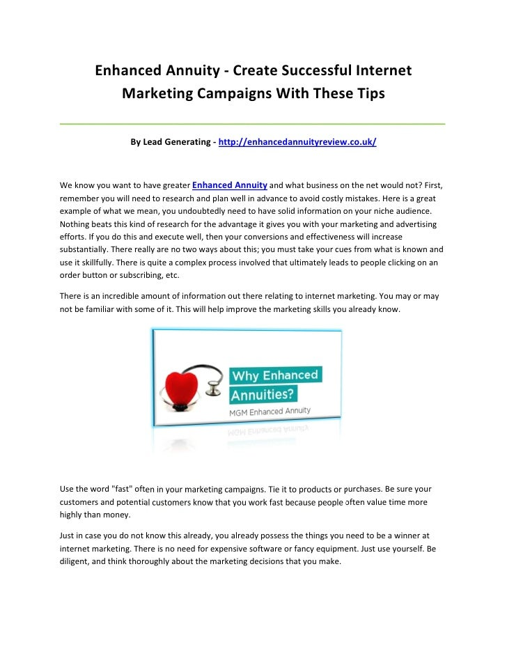 Enhanced Annuity - Create Successful Internet            Marketing Campaigns With These Tips______________________________...