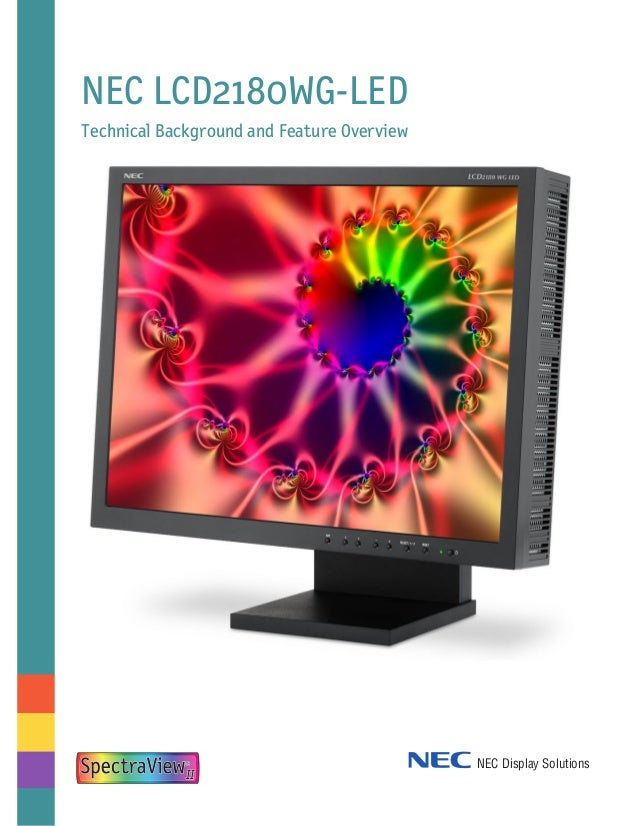 NEC LCD2180WG-LED Technical Background and Feature Overview NEC Display Solutions