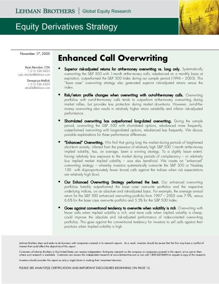 November 17, 2005                                    Enhanced Call Overwriting      Ryan Renicker, CFA        1.212.526.94...