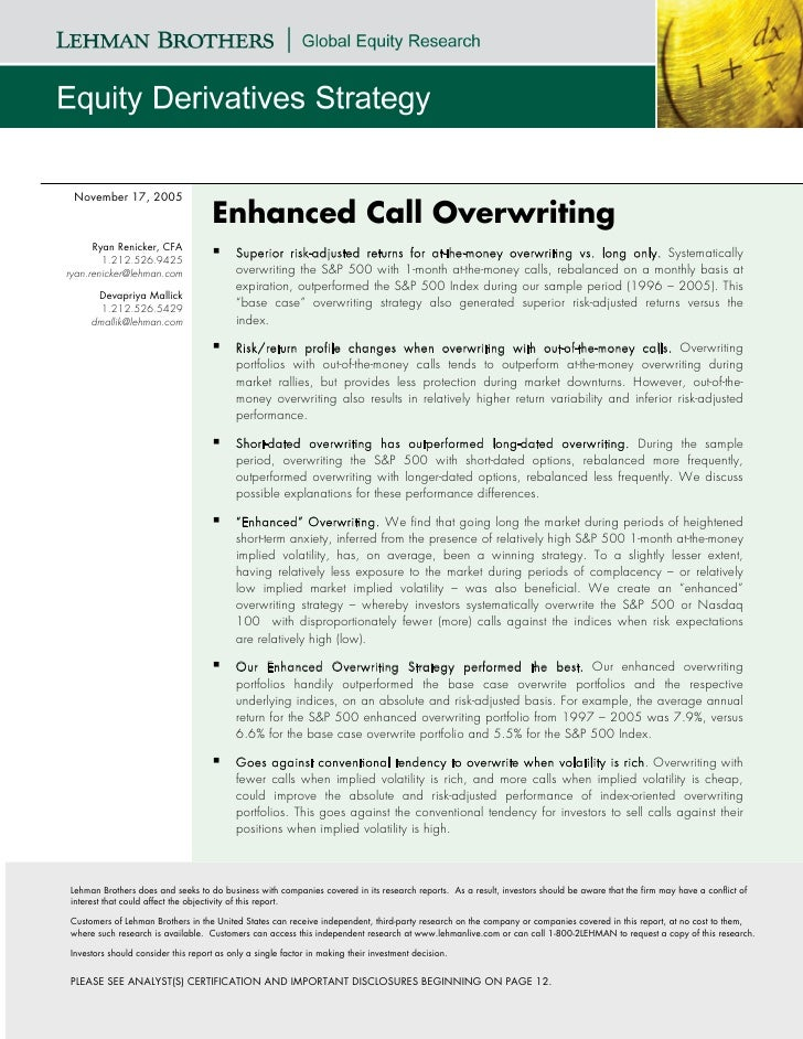 November 17, 2005                                     Enhanced Call Overwriting       Ryan Renicker, CFA         1.212.526...