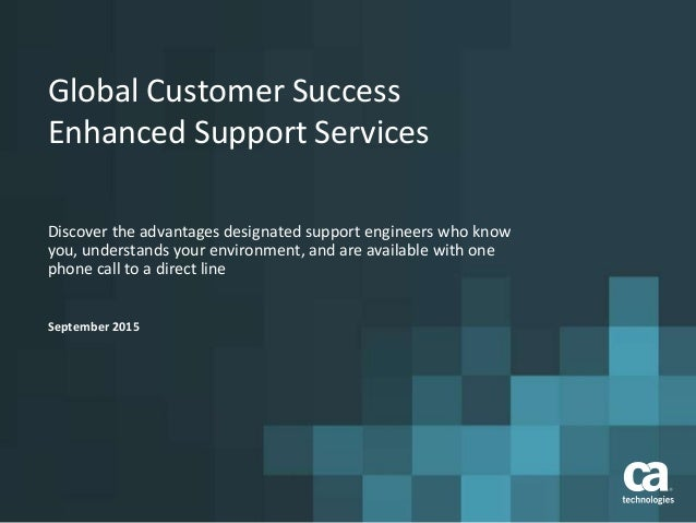 Global Customer Success Enhanced Support Services Discover the advantages designated support engineers who know you, under...