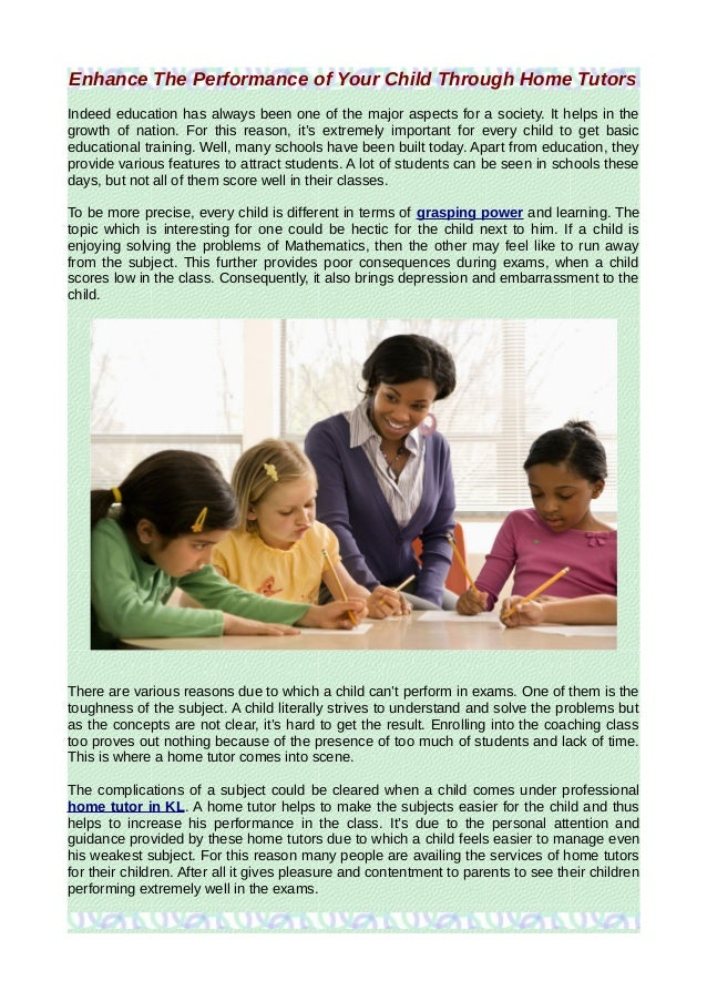 Enhance The Performance of Your Child Through Home Tutors Indeed education has always been one of the major aspects for a ...