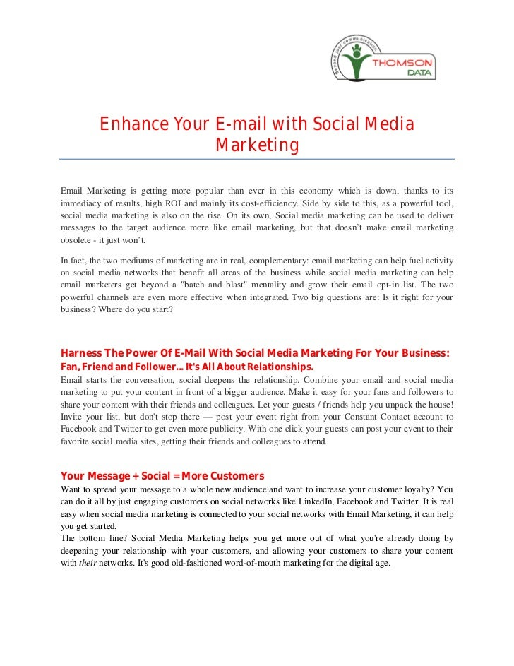 Enhance Your E-mail with Social Media                       MarketingEmail Marketing is getting more popular than ever in ...