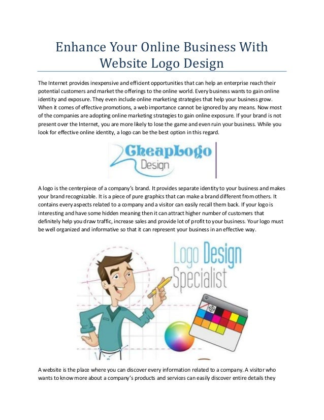 Enhance Your Online Business With Website Logo Design The Internet provides inexpensive and efficient opportunities that c...