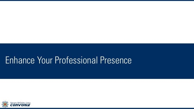 Your Professional Presence