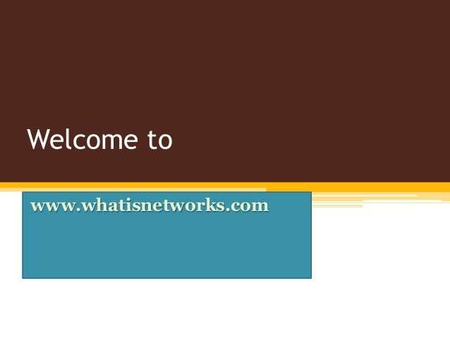 Welcome to www.whatisnetworks.com
