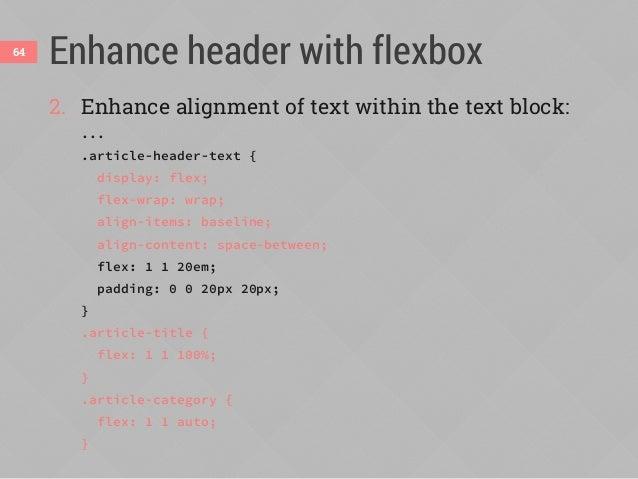Demo: responsive article header65 flex: 1 1 auto align-content: space-between