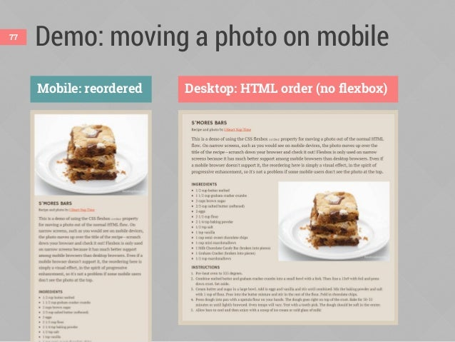 Use flexbox order in mobile styles .recipe { display: flex; flex-direction: column; } .recipe figure { order: -1; /* befor...