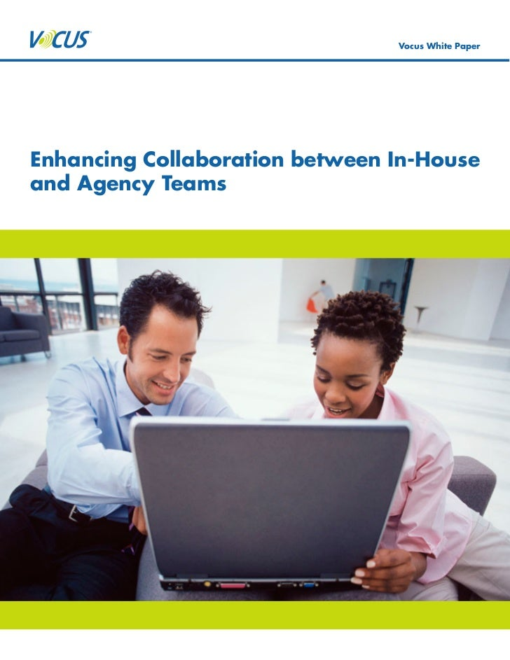 Vocus White Paper     Enhancing Collaboration between In-House and Agency Teams