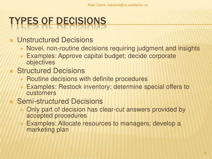 What is Semi-Structured Decision