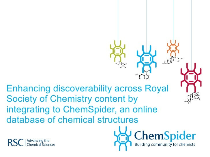Enhancing discoverability across Royal Society of Chemistry content by integrating to ChemSpider, an online database of ch...