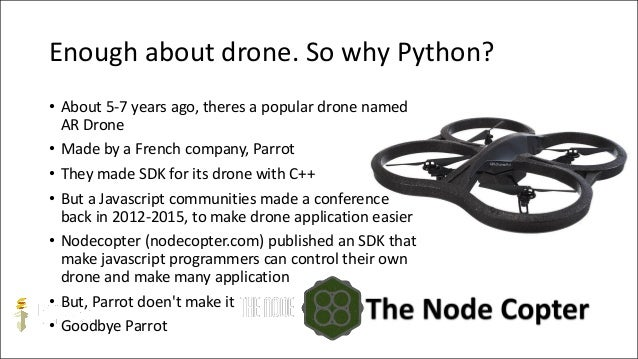 Enhancing drone application development using python and dronekit