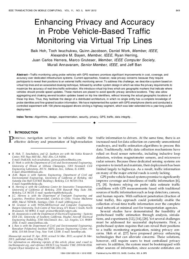 Enhancing Privacy and Accuracy in Probe Vehicle-Based Traffic Monitoring via Virtual Trip Lines Baik Hoh, Toch Iwuchukwu, ...