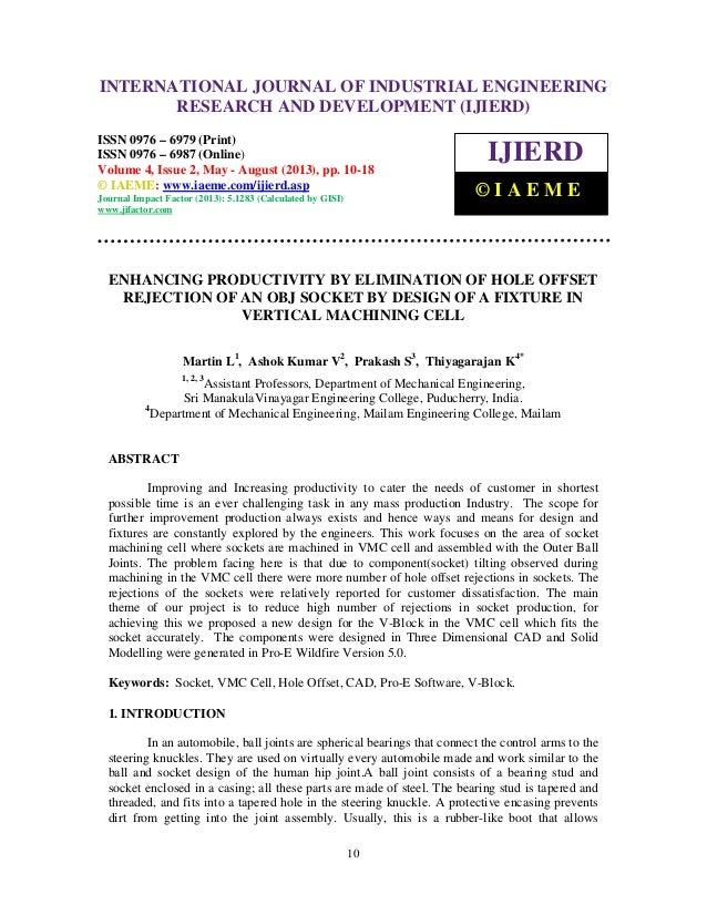 International Journal of Industrial Engineering Research and Development (IJIERD), ISSN 0976 – 6979(Print), ISSN 0976 – 69...