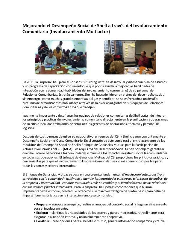 Mejorando el Desempeño Social de Shell a través del InvolucramientoComunitario (Involucramiento Multiactor)En 2011, la Emp...