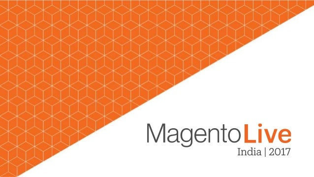 Page   2© 2017 Magento, Inc. Enhancing Your Career with the Magento Ecosystem