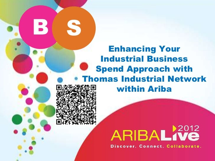 B S           Enhancing Your         Industrial Business        Spend Approach with      Thomas Industrial Network        ...