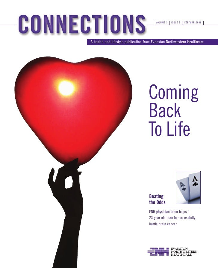 VOLUME 1   ISSUE 3   FEB/MAR 2008     A health and lifestyle publication from Evanston Northwestern Healthcare            ...