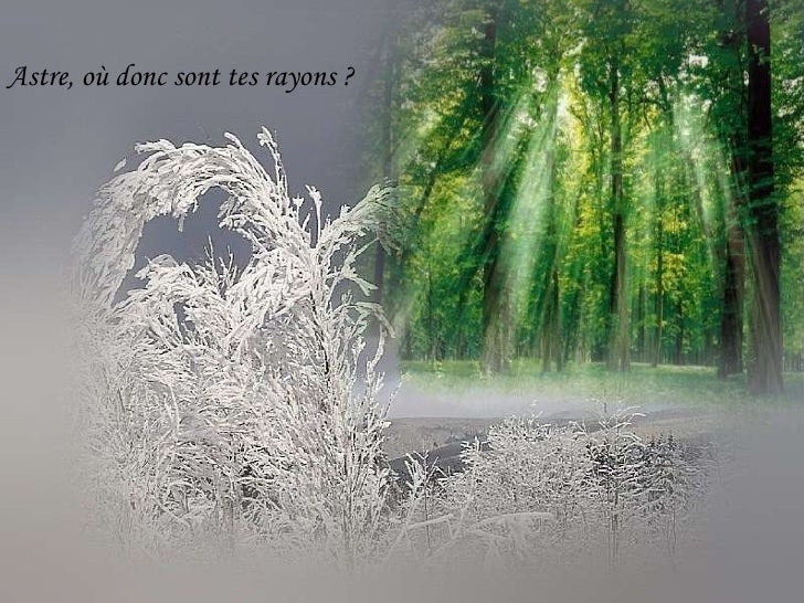 Astre, où donc sont tes rayons ?