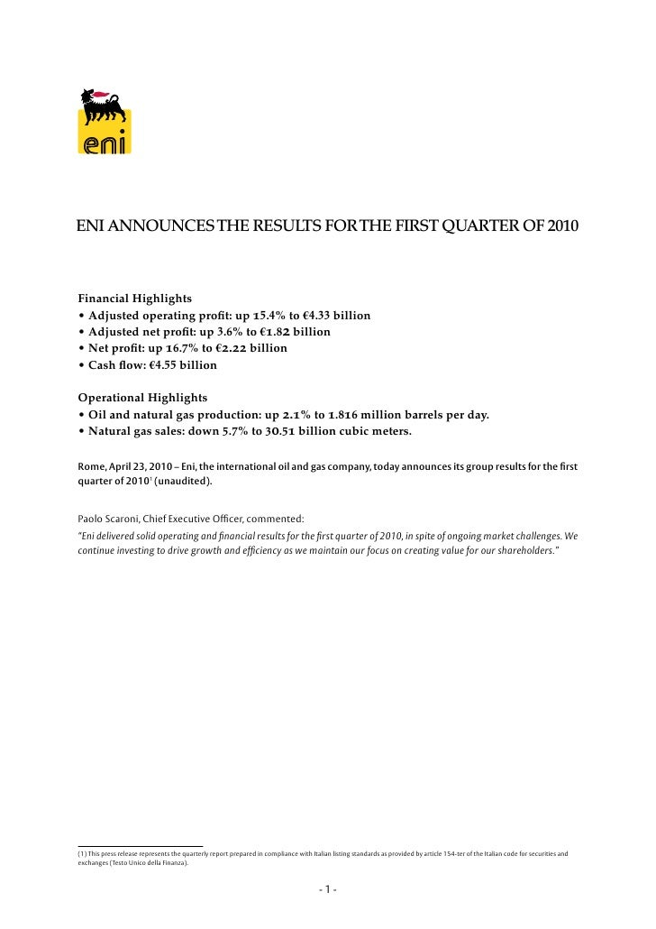 ENI ANNOUNCES THE RESULTS FOR THE FIRST QUARTER OF 2010    Financial Highlights • Adjusted operating profit: up 15.4% to €...