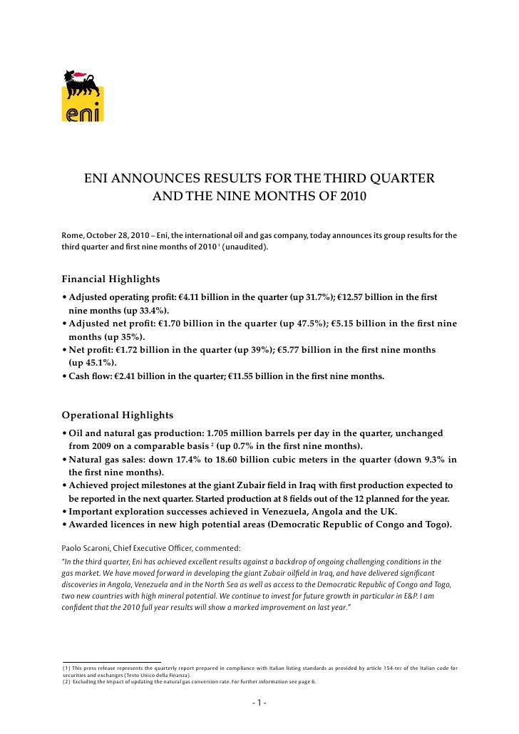 ENI ANNOUNCES RESULTS FOR THE THIRD QUARTER                AND THE NINE MONTHS OF 2010Rome, October 28, 2010 – Eni, the in...