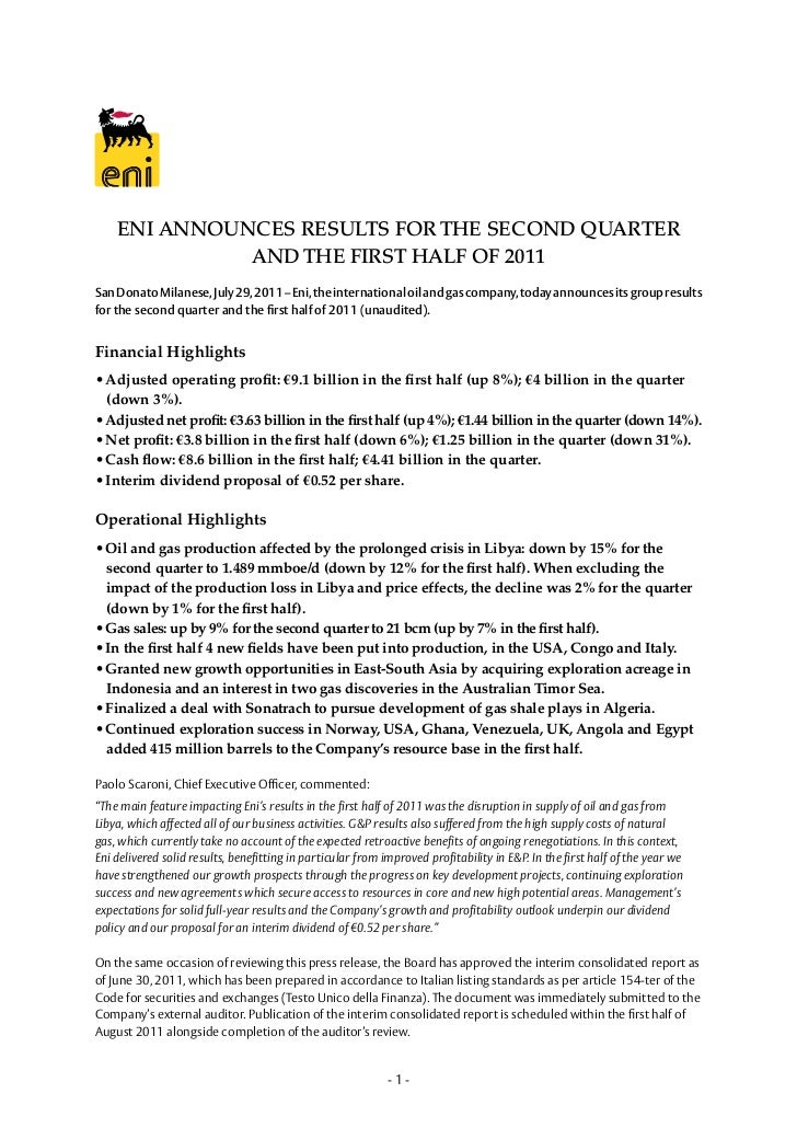 ENI ANNOUNCES RESULTS FOR THE SECOND QUARTER              AND THE FIRST HALF OF 2011San Donato Milanese, July 29, 2011 – E...