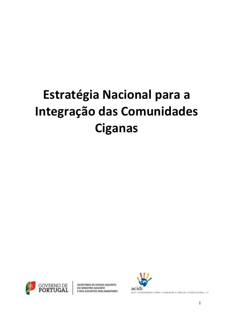 Estratégia Nacional para aIntegração das Comunidades           Ciganas                               1