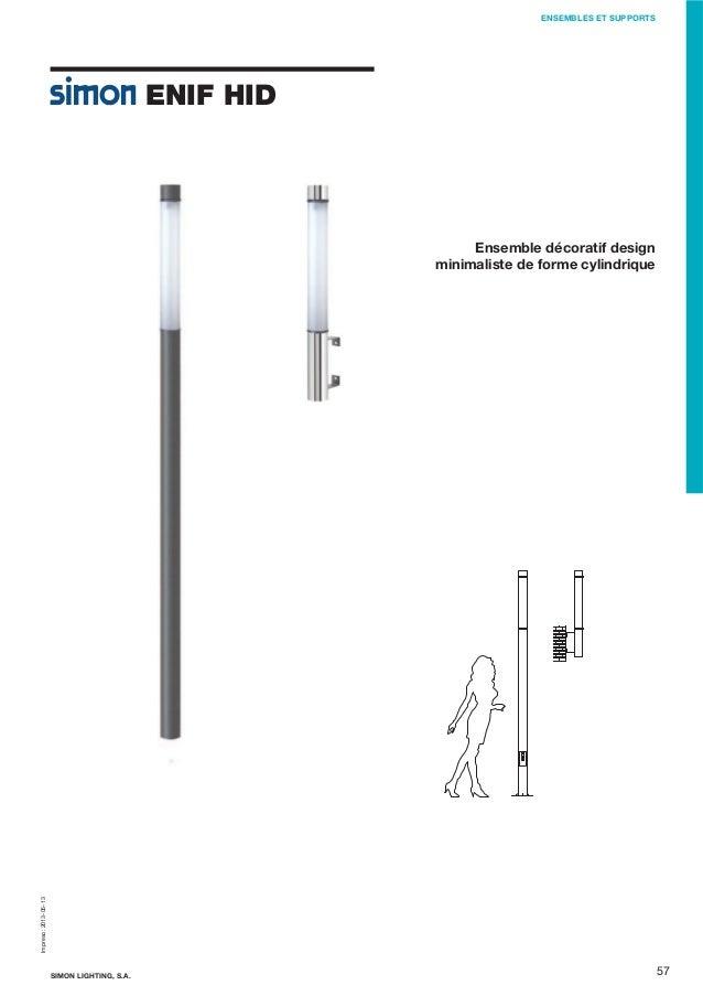 ENSEMBLES ET SUPPORTS  ENIF HID  Impreso: 2013-05-13  Ensemble décoratif design minimaliste de forme cylindrique  SIMON LI...