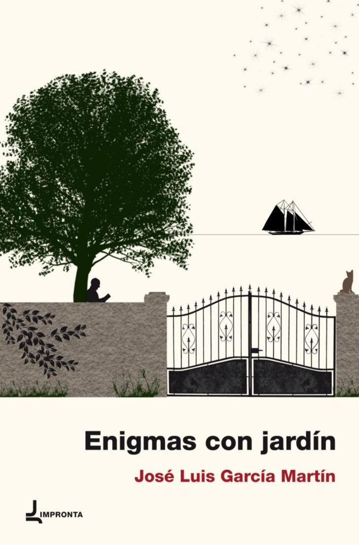 José Luis García Martín   enigmas  con jardín        IMPRONTA