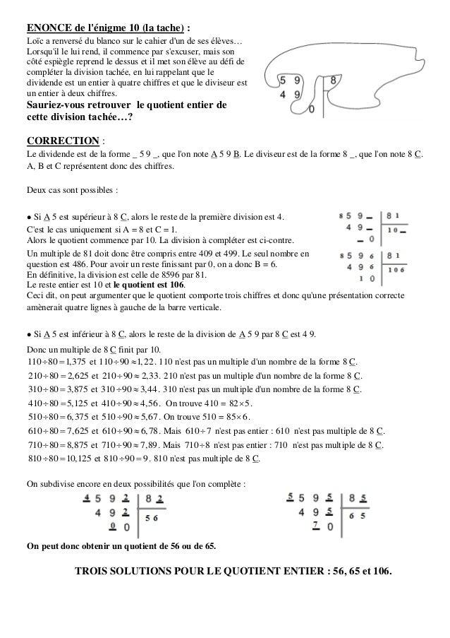 ENONCE de l'énigme 10 (la tache) : Loïc a renversé du blanco sur le cahier d'un de ses élèves… Lorsqu'il le lui rend, il c...
