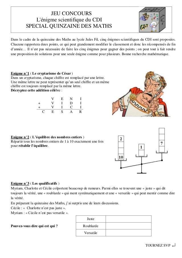 JEU CONCOURS L'énigme scientifique du CDI SPECIAL QUINZAINE DES MATHS Dans le cadre de la quinzaine des Maths au lycée Jul...