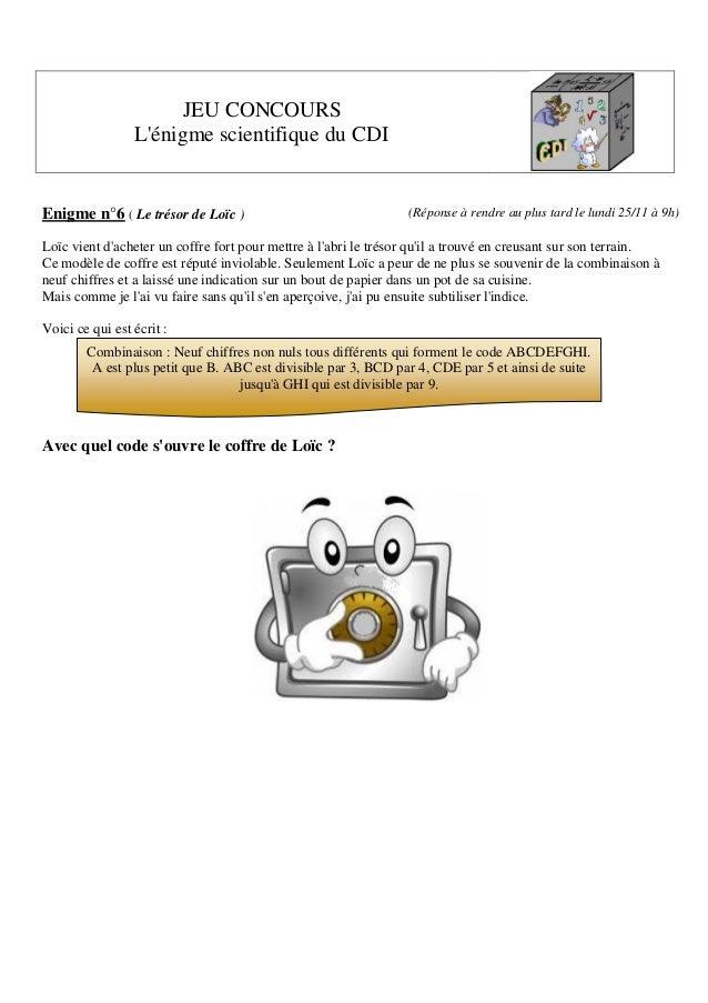 JEU CONCOURS L'énigme scientifique du CDI  Enigme n°6 ( Le trésor de Loïc )  (Réponse à rendre au plus tard le lundi 25/11...