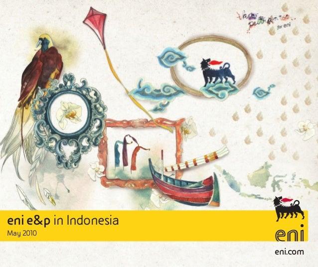 eni e&p in IndonesiaMay 2010                       eni.com