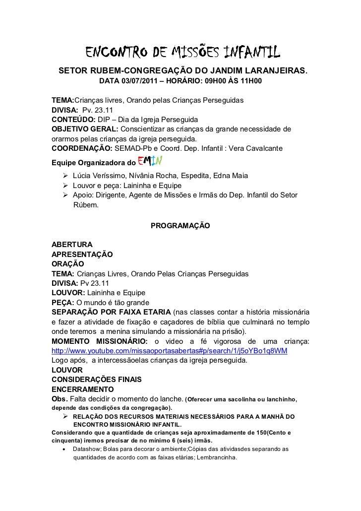 ENCONTRO DE MISSÕES INFANTIL  SETOR RUBEM-CONGREGAÇÃO DO JANDIM LARANJEIRAS.               DATA 03/07/2011 – HORÁRIO: 09H0...