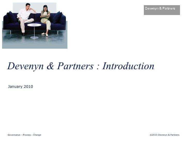Devenyn & Partners : Introduction January 2010