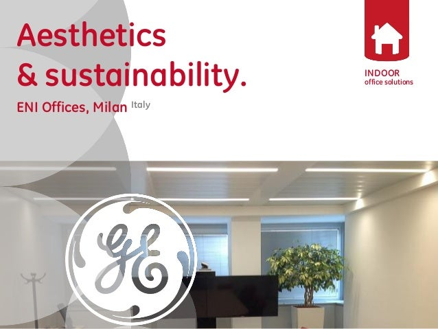 INDOOR  office solutions  Aesthetics  & sustainability.  ENI Offices, Milan Italy
