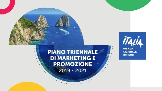 PIANO TRIENNALE DI MARKETING E PROMOZIONE 2019 - 2021