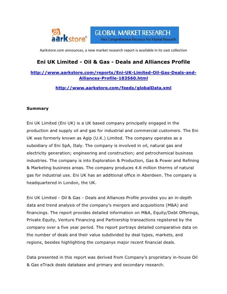 Aarkstore.com announces, a new market research report is available in its vast collection     Eni UK Limited - Oil & Gas -...