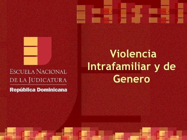 Violencia Intrafamiliar y de Genero