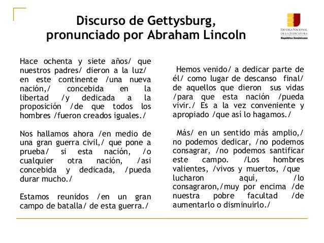 Discurso de Gettysburg, pronunciado por Abraham Lincoln Hace ochenta y siete años/ que nuestros padres/ dieron a la luz/ e...