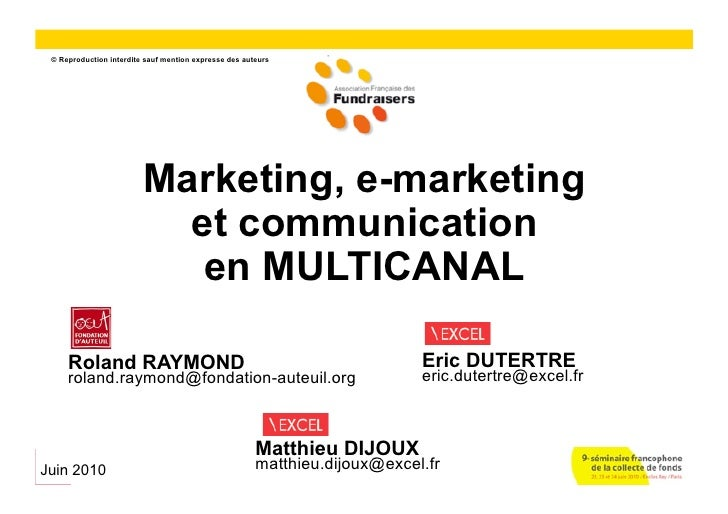 1  © Reproduction interdite sauf mention expresse des auteurs                              Marketing, e-marketing         ...