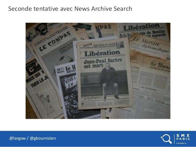 Seconde tentative avec News Archive Search @largow / @gbournizien