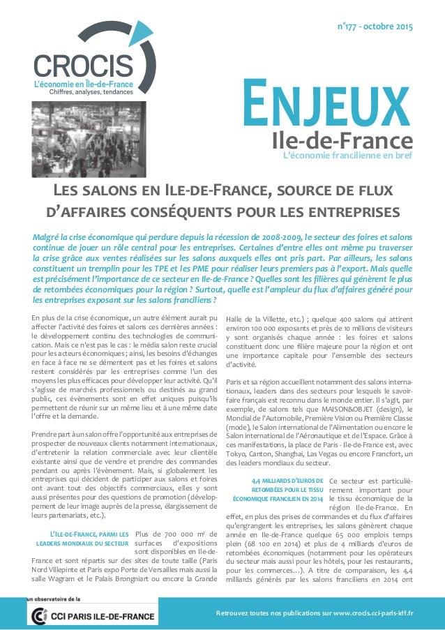 Les salons en Ile-de-France, source de flux d'affaires conséquents pour les entreprises Malgré la crise économique qui per...